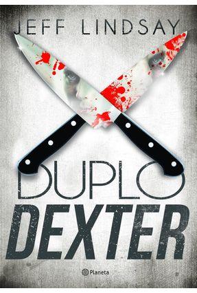Duplo Dexter - Lindsay ,Jeff | Tagrny.org
