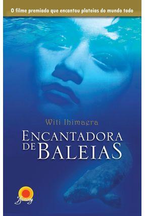 Encantadora de Baleias - Ihimaera,Witi | Tagrny.org
