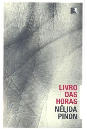 Livro Das Horas - Pinon,Nelida | Tagrny.org
