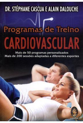 Programa de Treino Cardiovascular - CASCUA ,STEPHANE Dalouche,Alain pdf epub