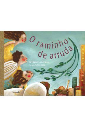 Edição antiga - O Raminho de Arruda - Assunção Azevedo,Bel | Nisrs.org