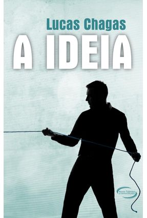 A Ideia - Chagas,Lucas pdf epub