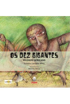 Os Dez Gigantes - Reconto Africano - Alves,Cristina Lavrador | Hoshan.org