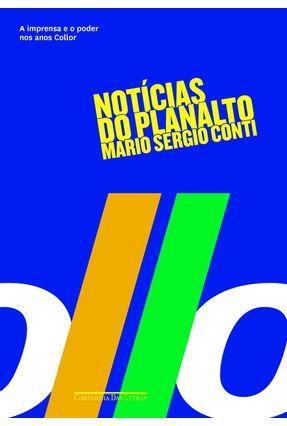 Notícias do Planalto - Conti,Mario Sergio   Nisrs.org