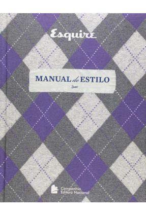 Esquare - Manual de Estilo - Comercializado Com 4 Capas Sortidas - Não É Permitida a Escolha da Capa - Os Editores da Esquire Magazine   Tagrny.org