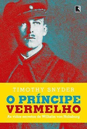 O Príncipe Vermelho - Snyder,Timothy pdf epub