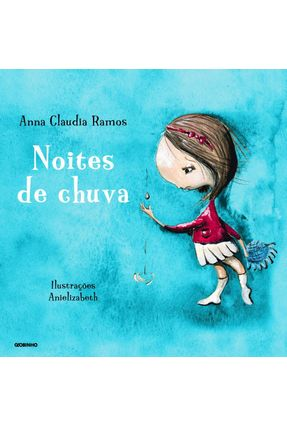 Noites de Chuva - Nova Ortografia - Ramos,Anna Claudia   Nisrs.org