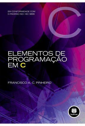 Elementos de Programação Em C - Pinheiro,Francisco A. C. pdf epub