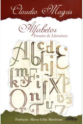 Alfabetos - Ensaios de Literatura - Magris,Claudio pdf epub