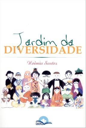 Edição antiga - Jardim da Diversidade - Santos,Noêmia | Nisrs.org