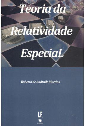 Teoria da Relatividade Especial - Martins,Roberto de Andrade   Hoshan.org