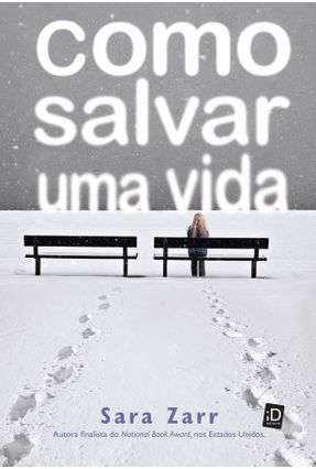 Como Salvar Uma Vida - Zarr,Sara pdf epub