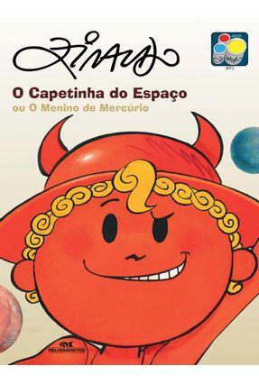 O Capetinha do Espaço Ou o Menino de Mercúrio - Ziraldo | Hoshan.org