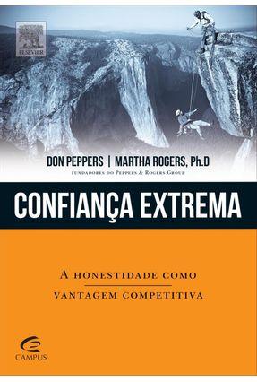 Confiança Extrema - Peppers,Don Rogers,Martha | Tagrny.org