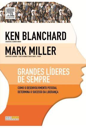 Grandes Líderes de Sempre - Blanchard,Ken Miller,Mark pdf epub