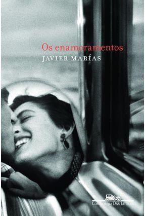 Os Enamoramentos - Marías,Javier pdf epub
