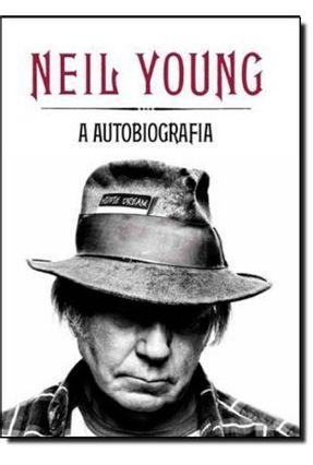 Neil Young - a Autobiografia - Young,Neil   Hoshan.org