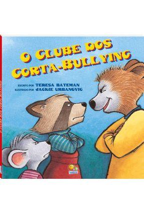 O Clube Dos Corta-bullying - Bateman,Teresa   Nisrs.org