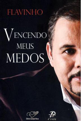 Vencendo Meus Medos - Flavinho pdf epub