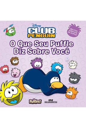 Edição antiga - Club Penguin - o Que Seu Puffle Diz Sobre Você - Disney   Hoshan.org