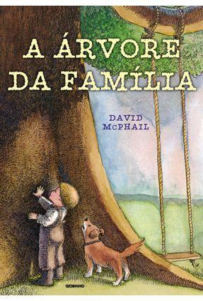 A Árvore da Família - Nova Ortografia - Mcphall,David | Nisrs.org