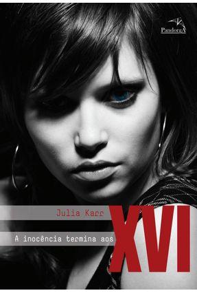 A Inocência Termina Aos XVI - Karr,Julia pdf epub