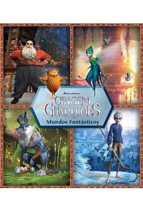 Edição antiga - A Origem Dos Guardiões - Mundos Fantásticos - Dreamworks   Hoshan.org