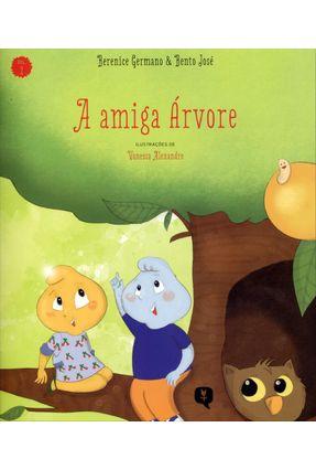 A Amiga Árvore - Vol. 2 - José,Bento Germano,Berenice | Nisrs.org