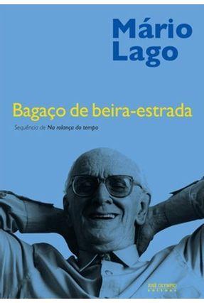 Bagaco de Beira-estrada - 3ª Ed. 2012 - Lago,Mário pdf epub