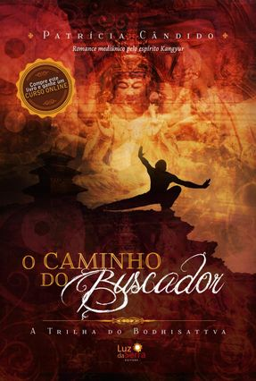 O Caminho do Buscador - a Trilha do Bodhisattva - Candido,Patricia pdf epub