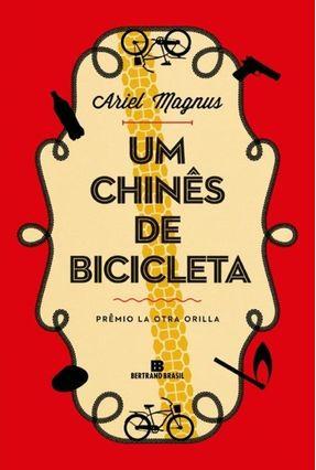 Um Chinês de Bicicleta - Magnus,Ariel | Hoshan.org
