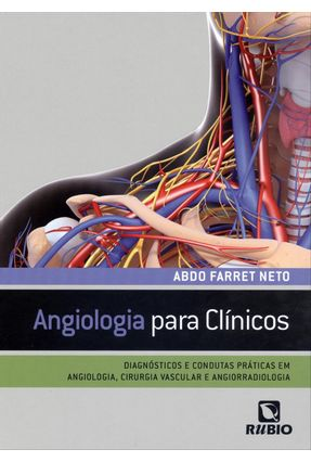 Angiologia Para Clínicos - Neto,Abdo Farret   Hoshan.org