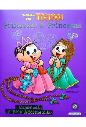 Rapunzel - a Bela Adormecida - Turma da Mônica - Col. Princesas e Princesas - Sousa,Mauricio de | Nisrs.org