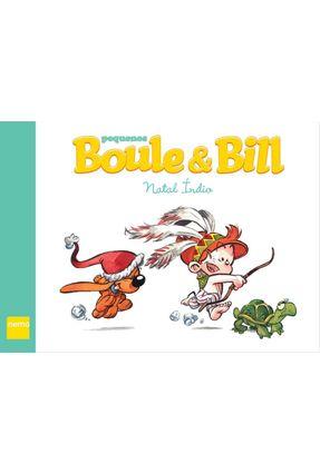 Pequenos Boule & Bill - Natal Índio - Gillot,Laurence pdf epub