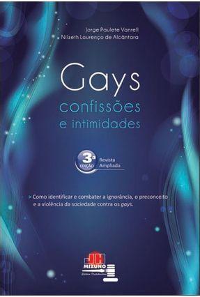 Gays - Confissões e Intimidades - 3ª Ed. - Vanrell,Jorge Paulete Alcântara,Nilzeth Lourenço de | Hoshan.org