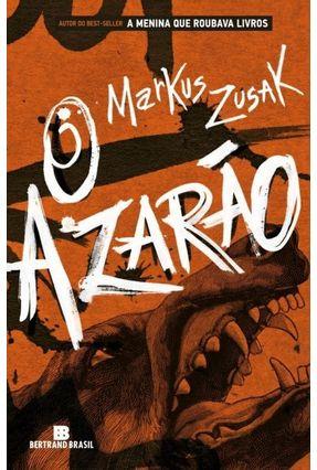 O Azarão - Zusak,Markus   Hoshan.org