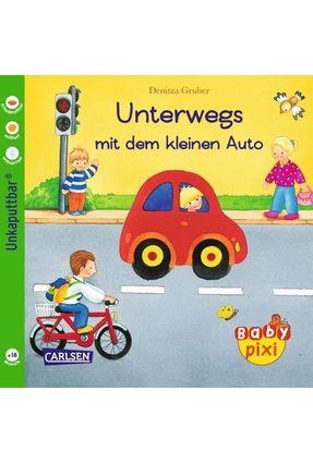 Baby Pixi - Unterwegs Mit Dem Kleinen Auto