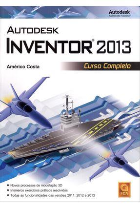 Autodesk Inventor 2013 - Curso Completo - Costa,Américo | Tagrny.org