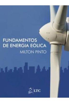 Fundamentos de Energia Eólica - Pinto,Milton pdf epub