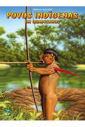 Povos Indígenas - Em Quadrinhos - Macedo,Sérgio | Hoshan.org