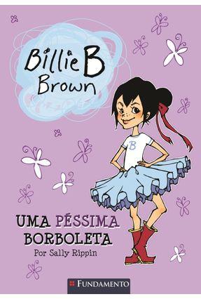Billie B Brown - Uma Péssima Borboleta - Rappin,Sally | Tagrny.org