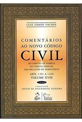 Comentários ao Novo Código Civil - Vol. XVIII - 2ª Ed. 2013 - Fachin,Luiz Edson pdf epub