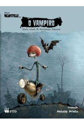 O Vampiro - Col. Meus Monstros - Lluch,Enric Falcone,Fernando pdf epub
