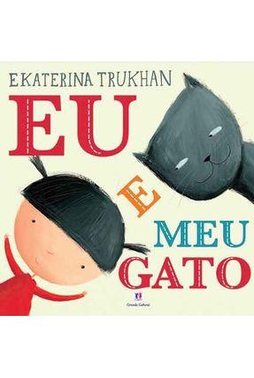 Eu e Meu Gato - Trukhan,Ekaterina pdf epub