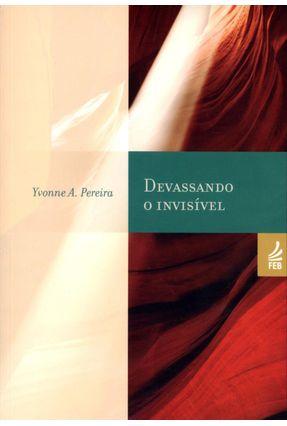 Devassando o Invisivel - 15ª Ed. 2012 - Pereira,Yvonne A. pdf epub