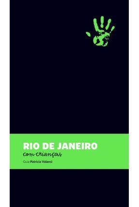 Edição antiga - Rio de Janeiro Com Crianças - Guia Patricia Valansi - Valansi,Patricia   Hoshan.org