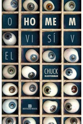 O Homem Visível - Klosterman,Chuck pdf epub
