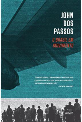 Edição antiga - O Brasil Em Movimento - Passos,John dos pdf epub