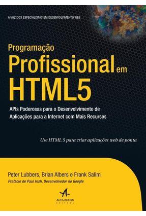 Programação Profissional Em Html 5 - Lubbers,Peter Albers,Brian | Hoshan.org