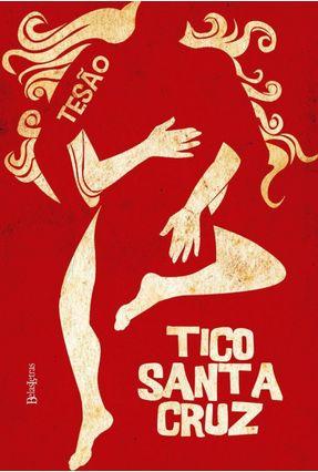 Tesão - Santa Cruz,Tico pdf epub
